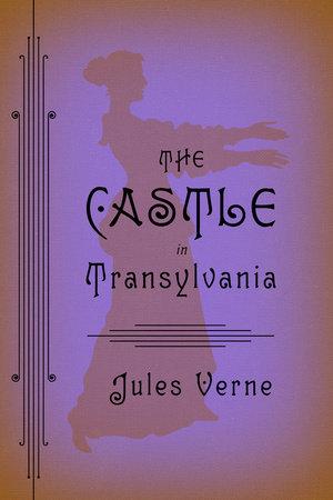 The Castle in Transylvania