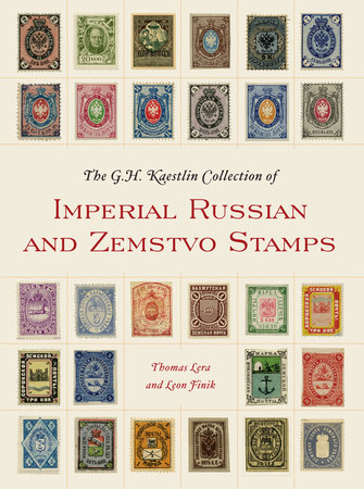The GH Kaestlin Collection of Imperial Russian and Zemstvo Stamps by