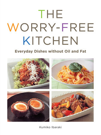 The Worry-Free Kitchen by
