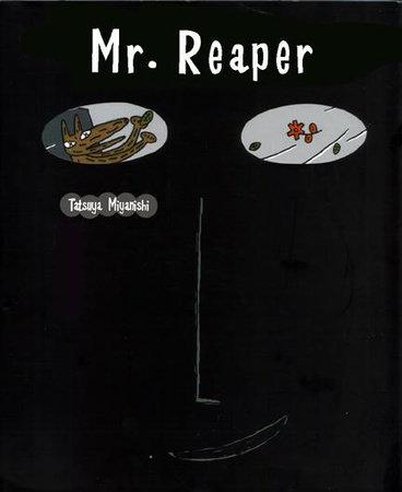 Mr. Reaper by