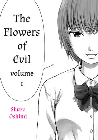 Flowers of Evil, Volume 1 by