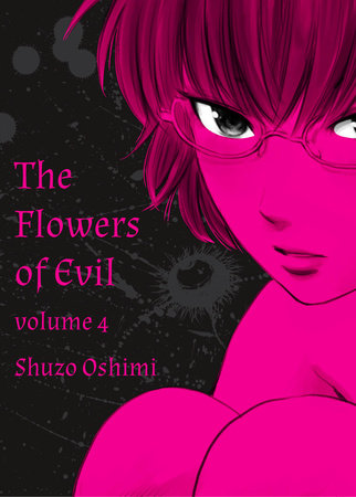 Flowers of Evil, Volume 4 by Shuzo Oshimi