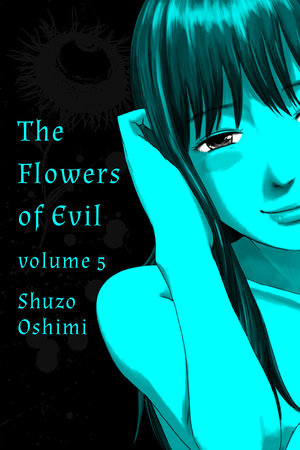 Flowers of Evil, Volume 5 by Shuzo Oshimi
