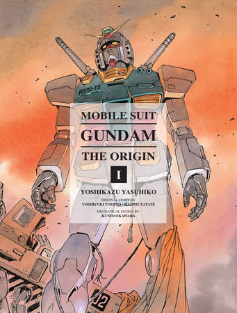 Mobile Suit Gundam: THE ORIGIN volume 1 by