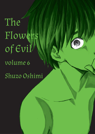 Flowers of Evil, Volume 6 by Shuzo Oshimi
