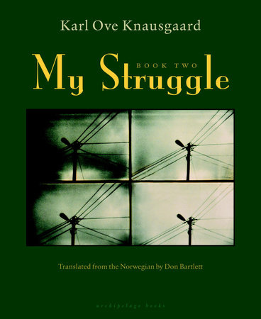 My Struggle: Book Two