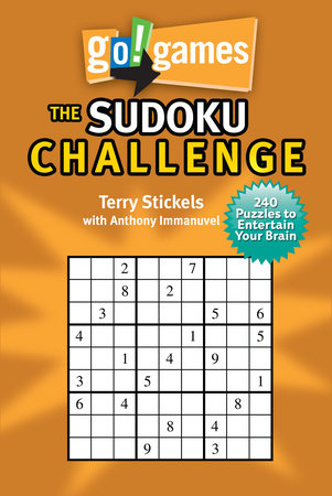 Go!Games The Sudoku Challenge by Terry Stickels and Anthony Immanuvel