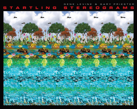 Startling Stereograms by Gary Priester and Gene Levine