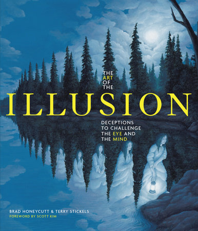 The Art of the Illusion by Terry Stickels and Brad Honeycutt