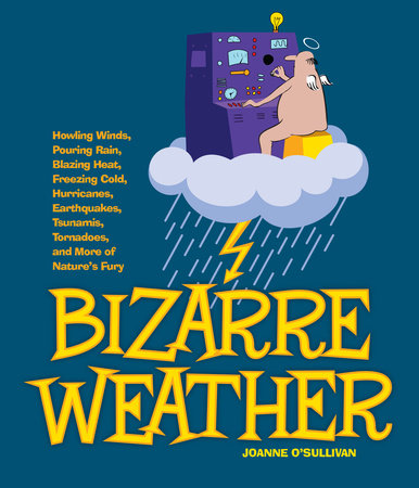 Bizarre Weather by