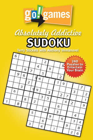 Go!Games Absolutely Addictive Sudoku by Anthony Immanuvel and Terry Stickels