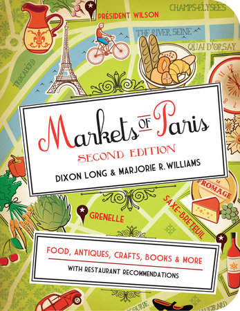 Markets of Paris, 2nd Edition by