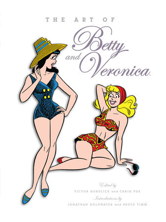 The Art of Betty & Veronica by