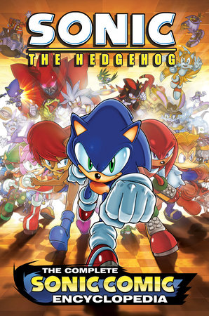 The Complete Sonic the Hedgehog Comic Encyclopedia by