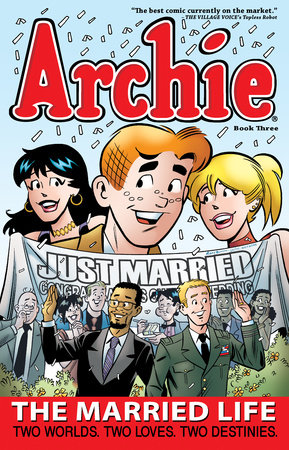 Archie: The Married Life Book 3 by Paul Kupperberg