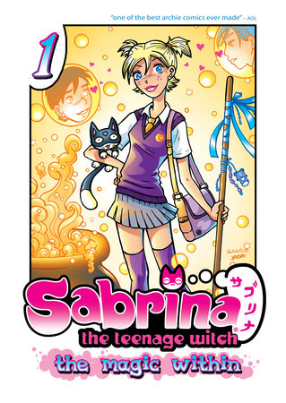 Sabrina the Teenage Witch: The Magic Within 1 by Tania del Rio