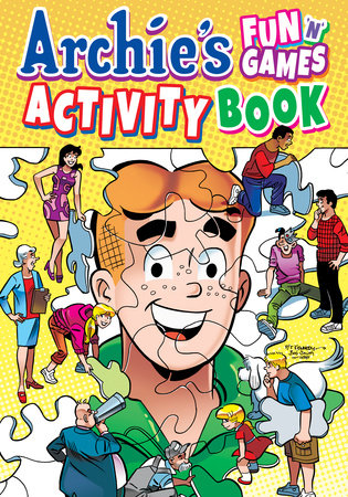 Archie's Fun 'n' Games Activity Book by