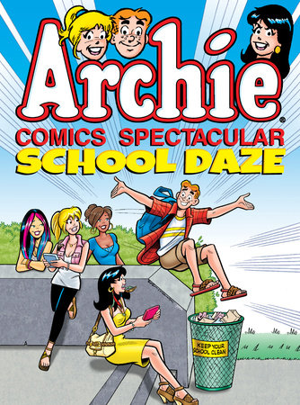 Archie Comics Spectacular: School Daze by