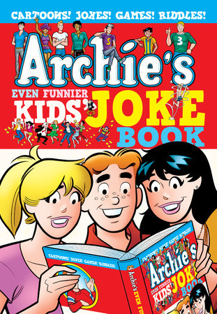 Archie's Even Funnier Kids' Joke Book by