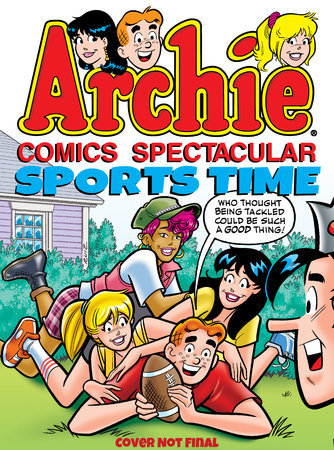 Archie Comics Spectacular: Sports Time by