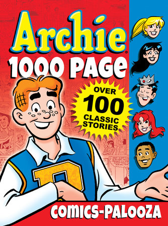 Archie 1000 Page Comics-Palooza by Archie Superstars