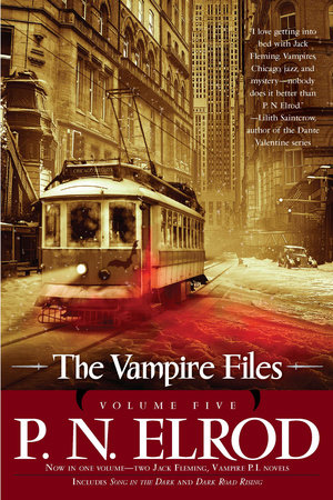 The Vampire Files, Volume Five
