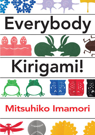 Everybody Kirigami! by