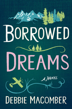 Borrowed Dreams by Debbie Macomber