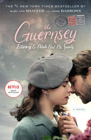 The Guernsey Literary and Potato Peel Pie Society (Movie Tie-In Edition) book cover