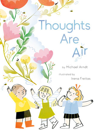 Thoughts Are Air