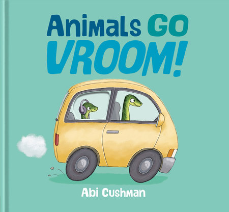 Animals Go Vroom!