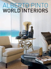 Alberto Pinto: World Interiors Written by Alberto Pinto and Julien Morel