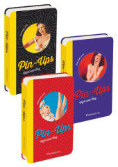 Pin-Ups Written by Gil Elvgren, Illustrated by Earl Moran, Al Buell, Edward d'Ancona and Earl Christy