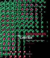 Resonances de Cartier: High Jewelry and Precious Objects Written by François Chaille