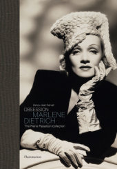 Obsession: Marlene Dietrich Written by Henry-Jean Servat, Pierre Passebon and Marlene, Dietrich