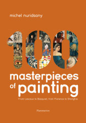 100 Masterpieces of Painting Written by Michel Nuridsany
