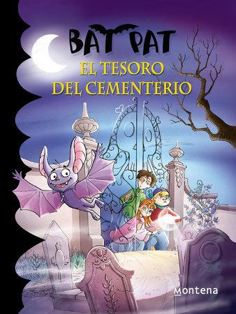Bat Pat El Tesoro del Cementerio by