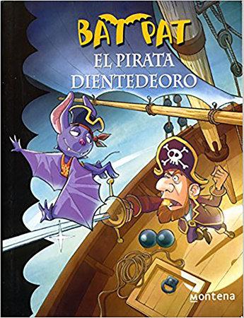 Bat Pat El Pirata Dientedeoro by