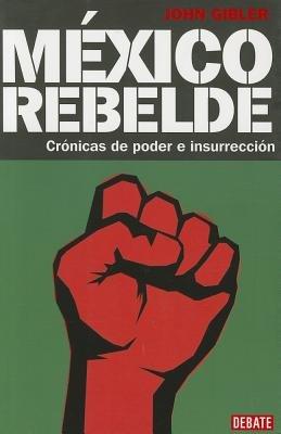 Mexico Rebelde by