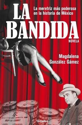 La Bandida by