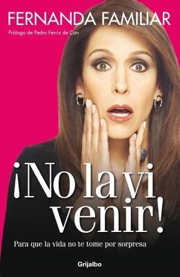 No La Vi Venir by