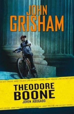 Theodore Boone. Joven abogado by