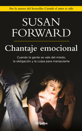 Chantaje Emocional by