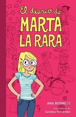 El diario de Marta la rara by