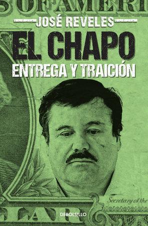 El Chapo: entrega y traición by