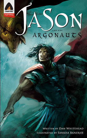 Jason and the Argonauts by Dan Whitehead