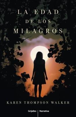 La Edad De Los Milagros by