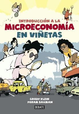 Introduccion a la Microeconomía en Vinetas by