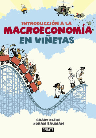 Introduccion a la Macroeconomia en Vinetas by