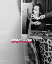 Diana Vreeland after Diana Vreeland Written by Maria Luisa Frisa and Judith Clark